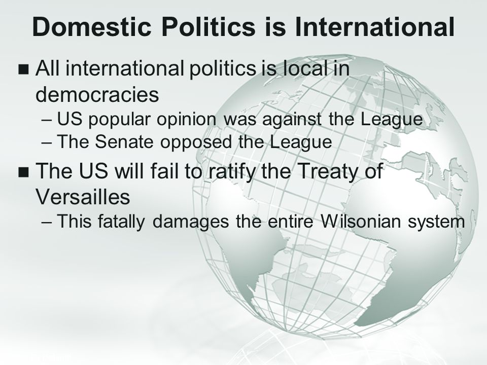 Domestic Politics is International