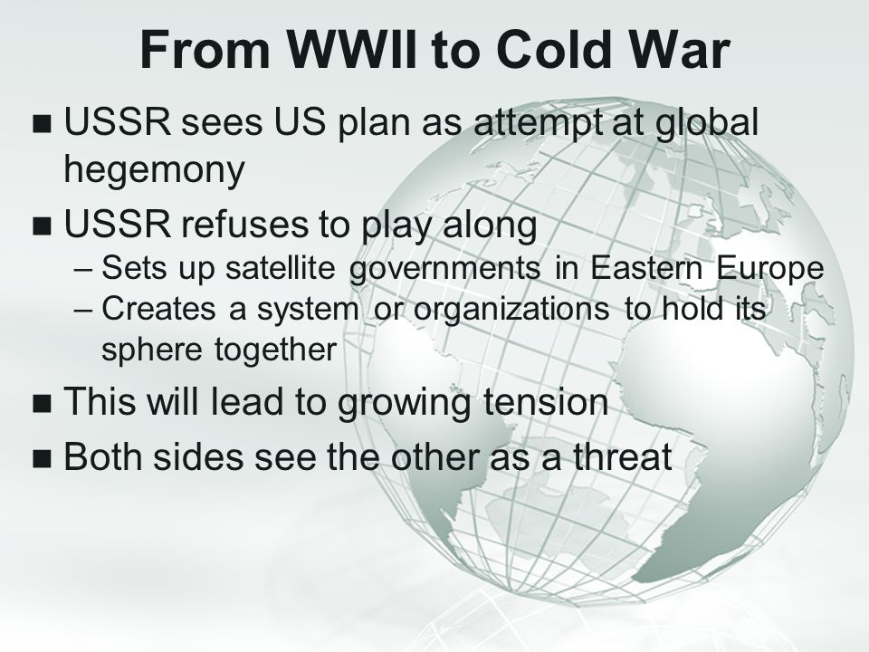 From WWII to Cold War USSR sees US plan as attempt at global hegemony