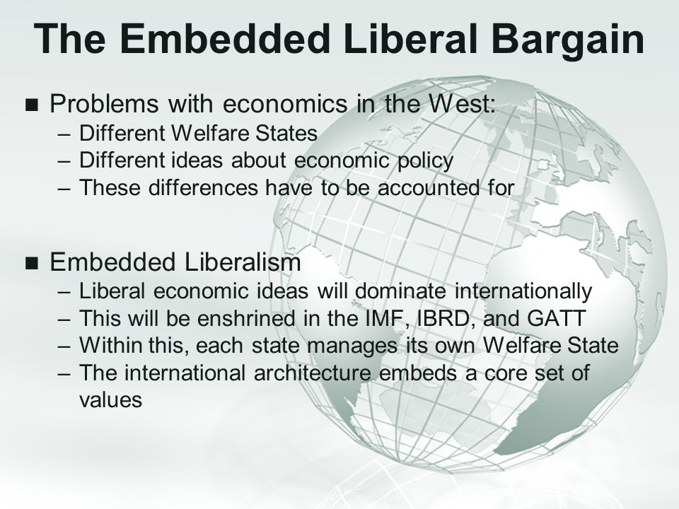 The Embedded Liberal Bargain