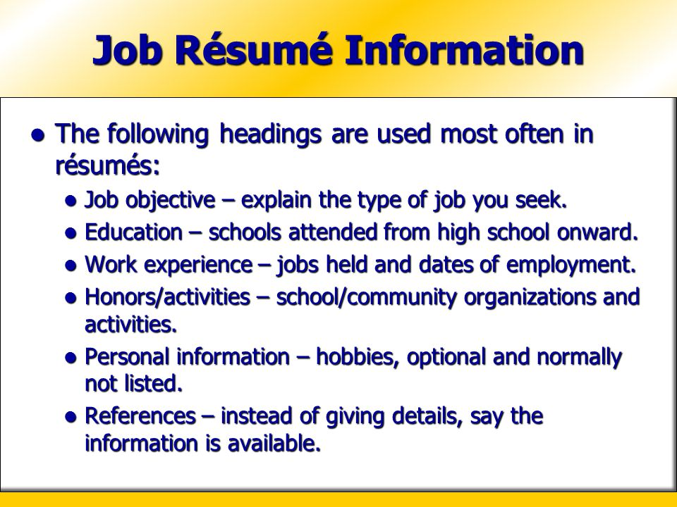 Job Résumé Information