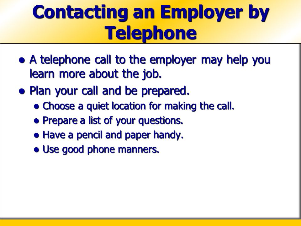 Contacting an Employer by Telephone
