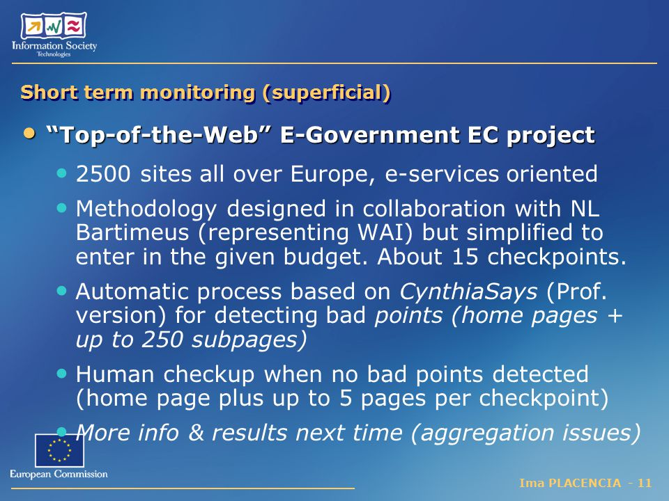 Short term monitoring (superficial)