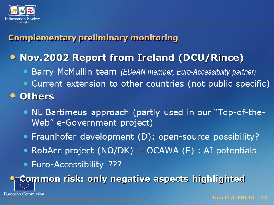 Complementary preliminary monitoring