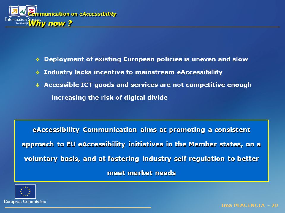 Communication on eAccessibility Why now