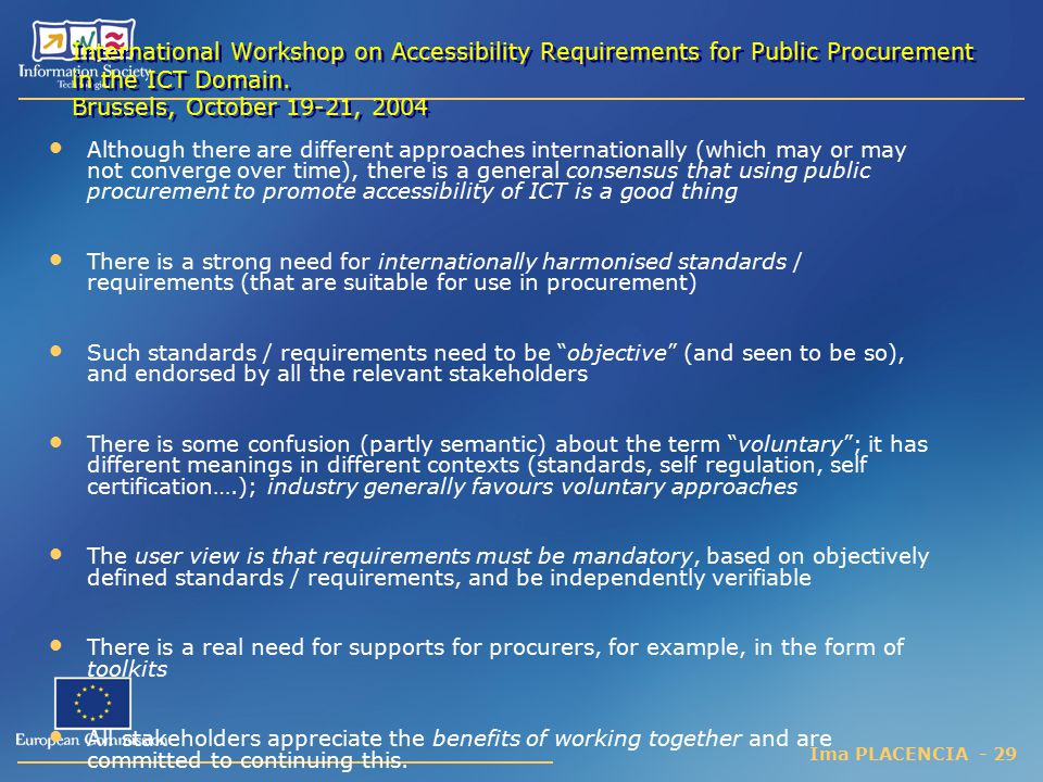 International Workshop on Accessibility Requirements for Public Procurement in the ICT Domain. Brussels, October 19-21, 2004