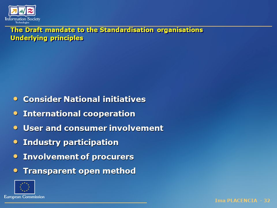 Consider National initiatives International cooperation