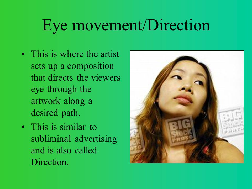 Eye movement/Direction