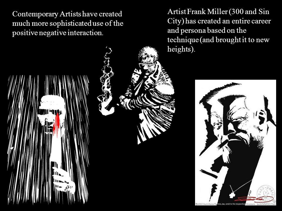 Contemporary Artists have created much more sophisticated use of the positive negative interaction.