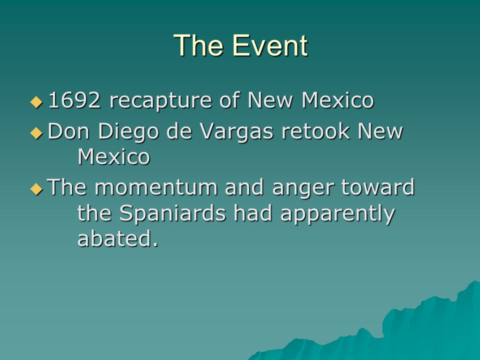 The Event 1692 recapture of New Mexico