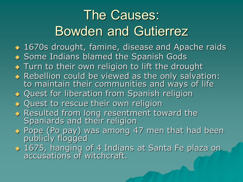 The Causes: Bowden and Gutierrez