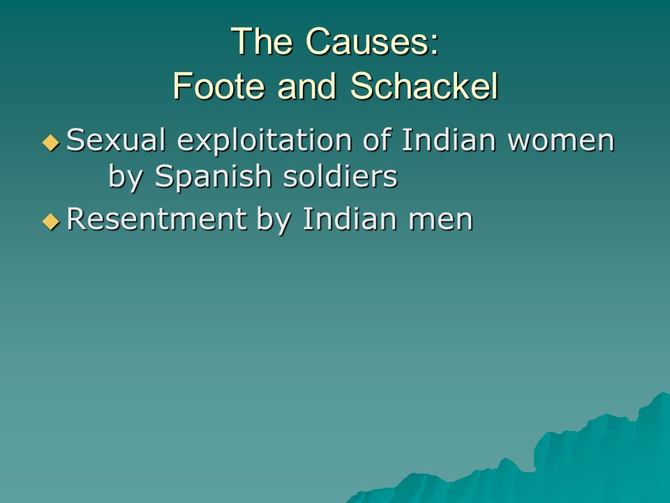 The Causes: Foote and Schackel