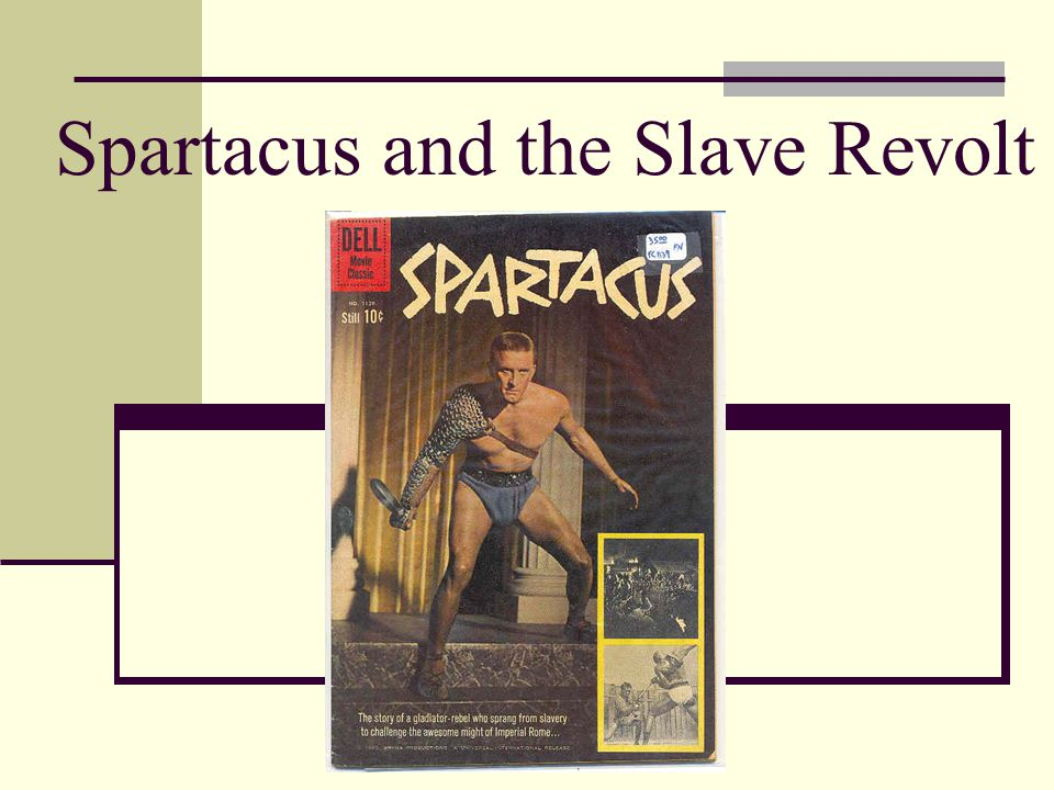Spartacus and the Slave Revolt
