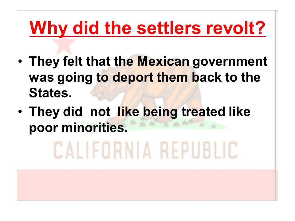 Why did the settlers revolt