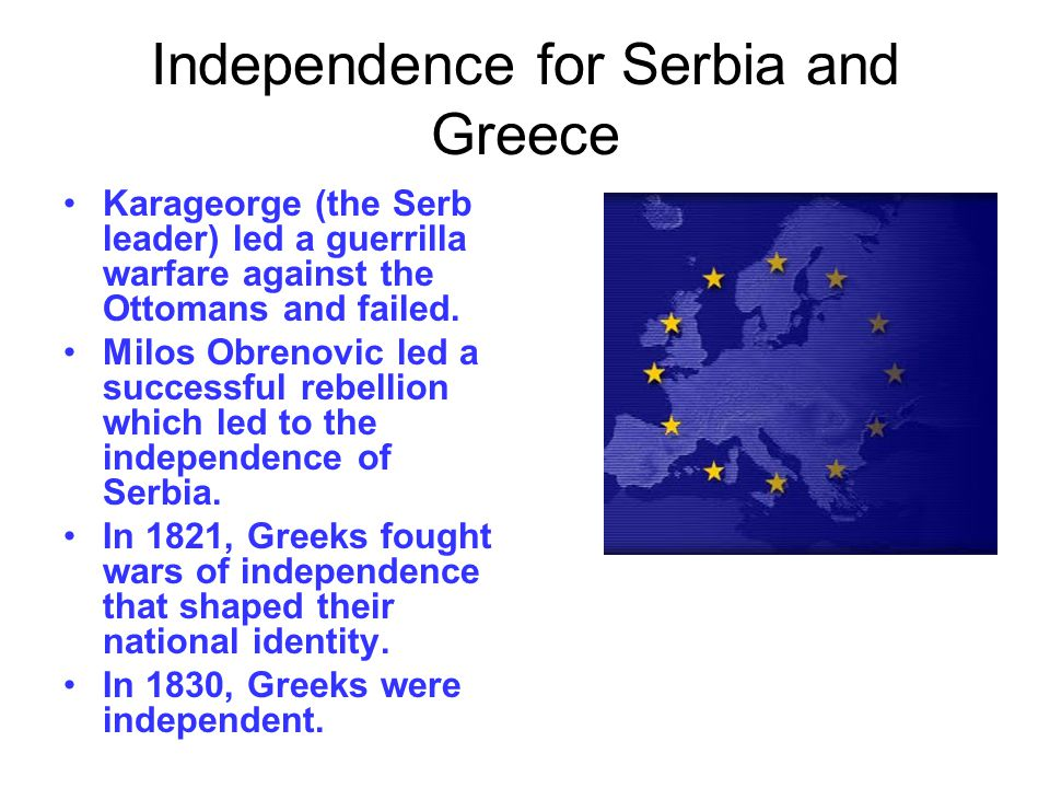 Independence for Serbia and Greece