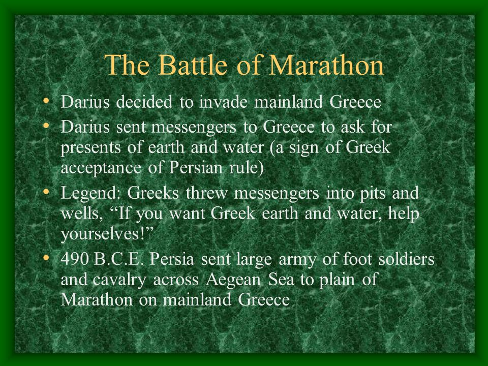 The Battle of Marathon Darius decided to invade mainland Greece