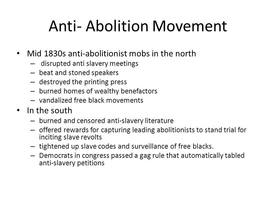 Anti- Abolition Movement