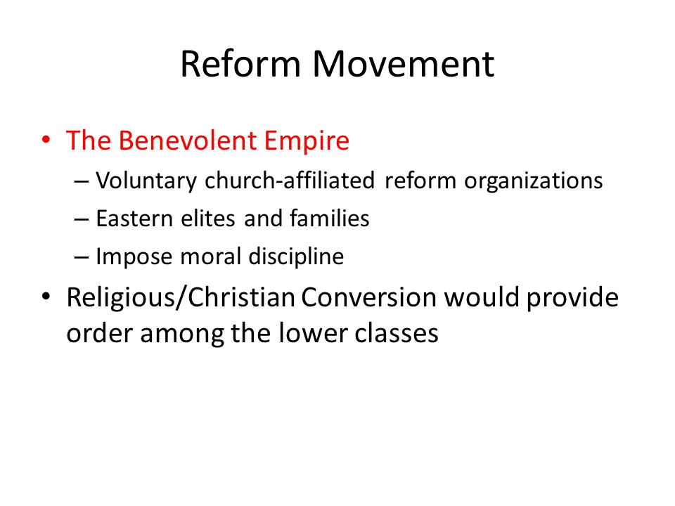 Reform Movement The Benevolent Empire