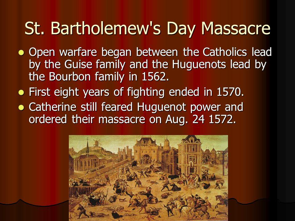 St. Bartholemew s Day Massacre