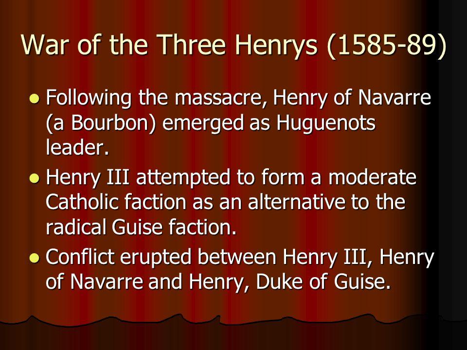 War of the Three Henrys (1585-89)