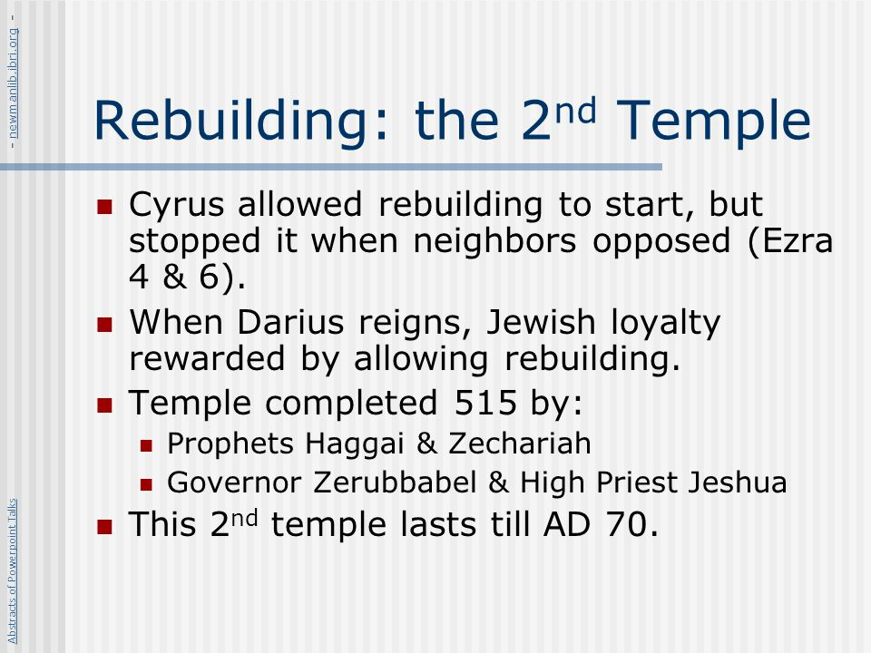 Rebuilding: the 2nd Temple