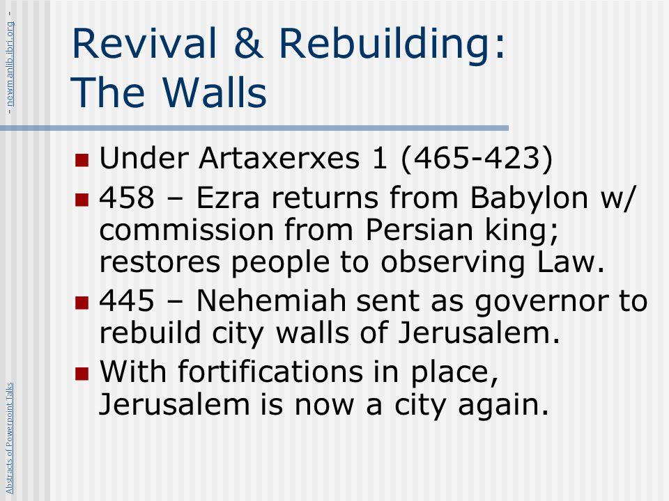 Revival & Rebuilding: The Walls
