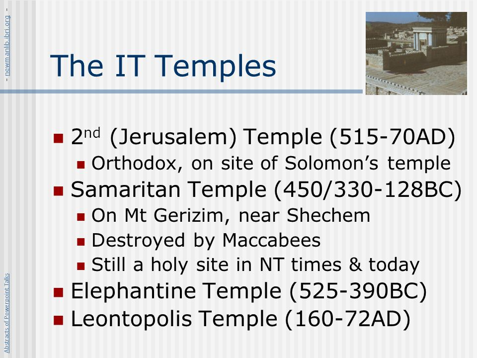 The IT Temples 2nd (Jerusalem) Temple (515-70AD)
