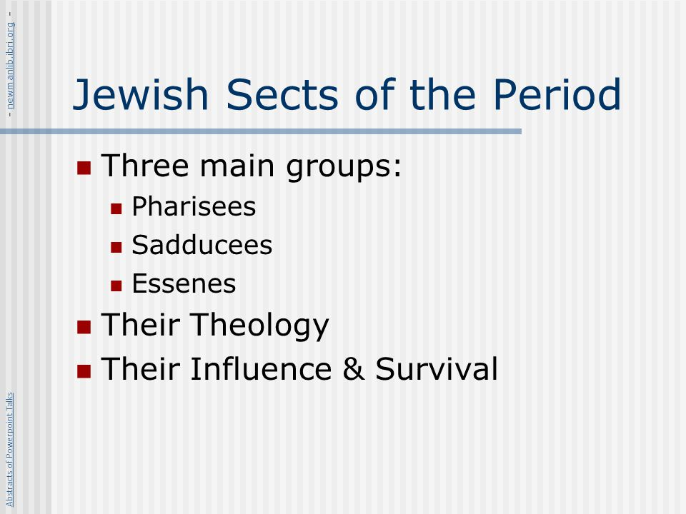 Jewish Sects of the Period