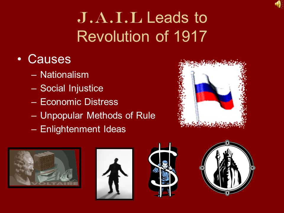 J.A.I.L Leads to Revolution of 1917