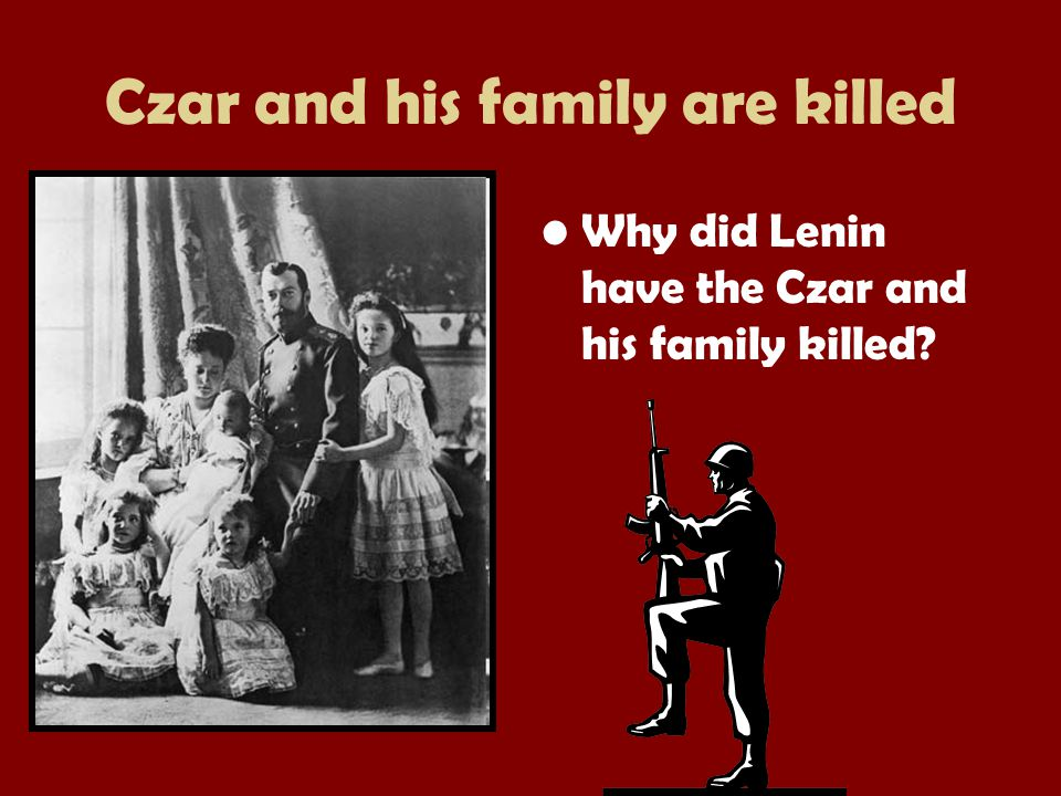 Czar and his family are killed