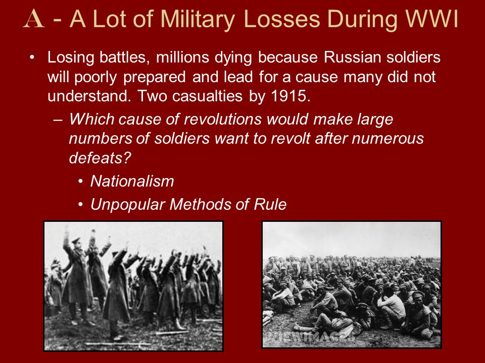 A - A Lot of Military Losses During WWI