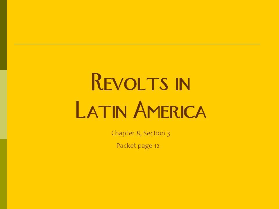 Revolts in Latin America