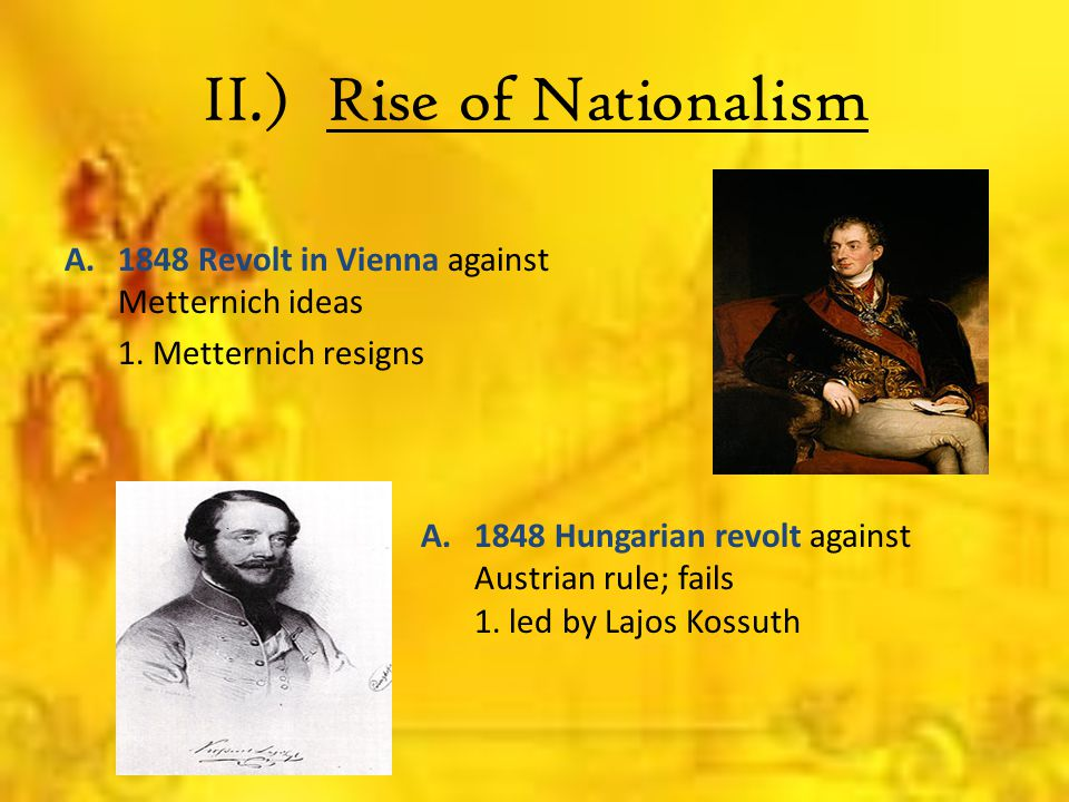 II.) Rise of Nationalism