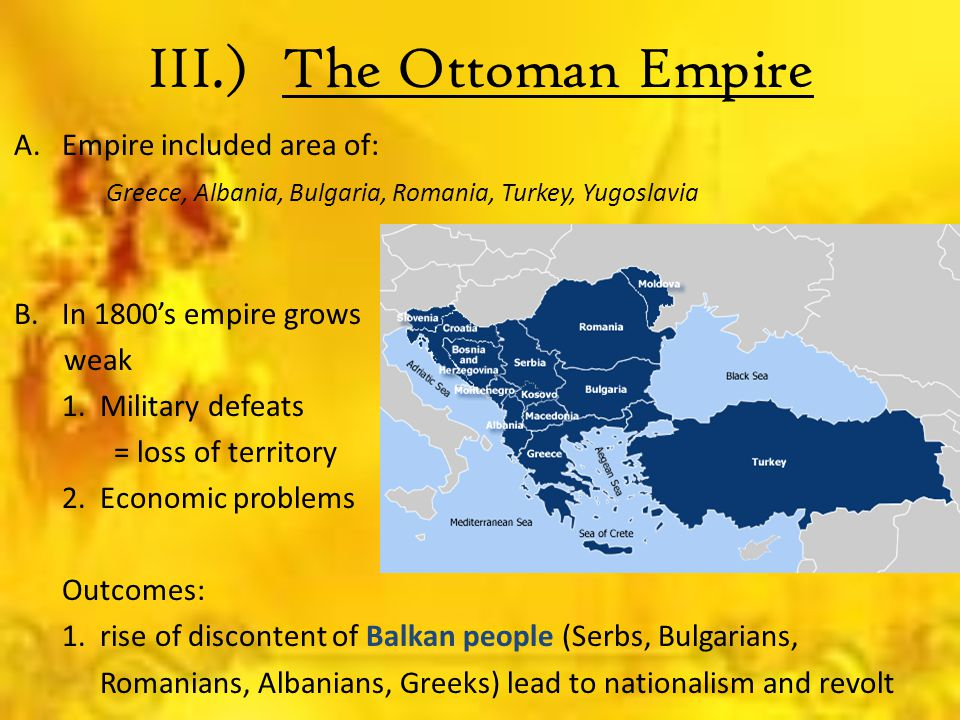 III.) The Ottoman Empire