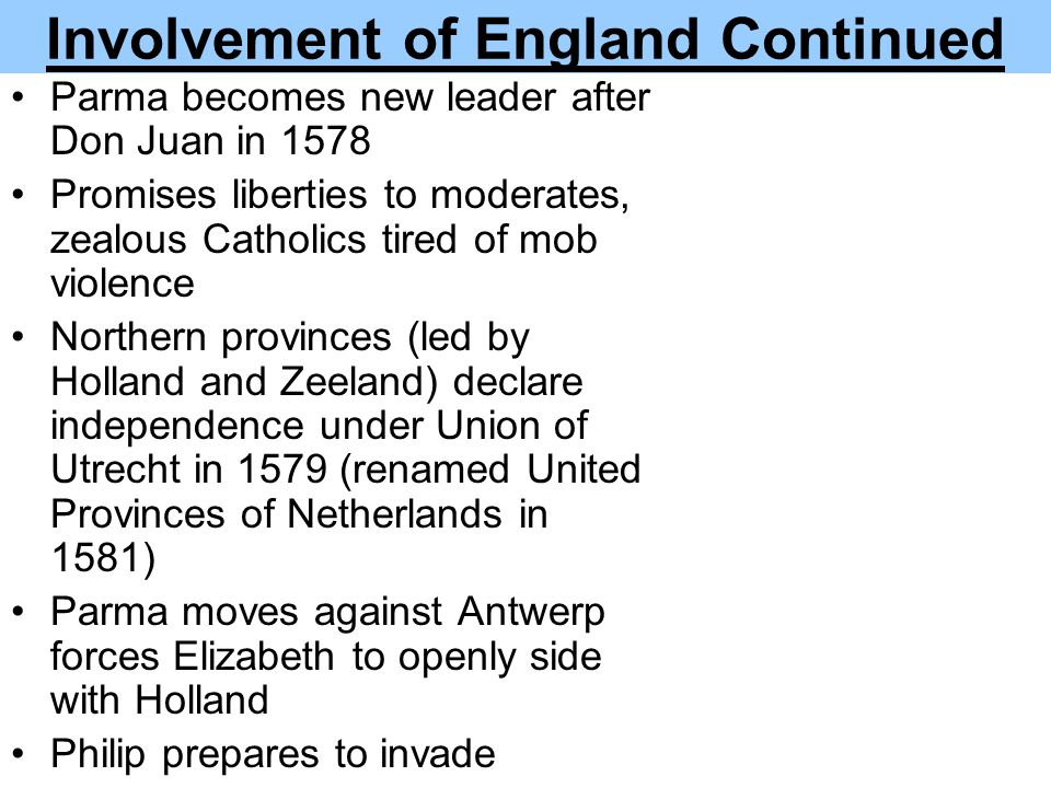 Involvement of England Continued