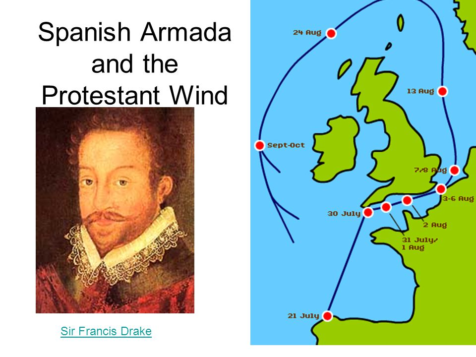 Spanish Armada and the Protestant Wind