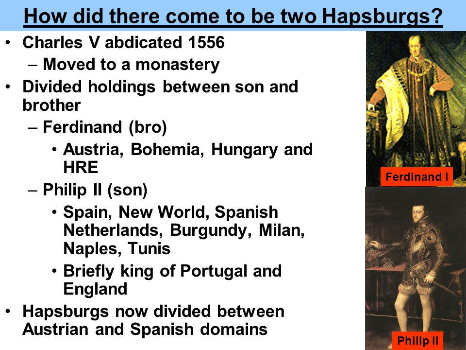 How did there come to be two Hapsburgs