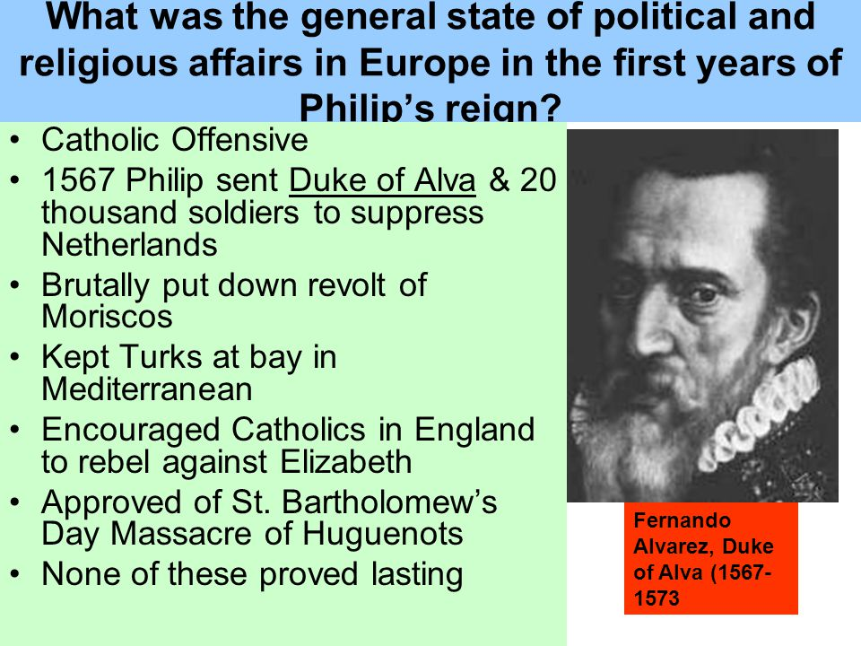 What was the general state of political and religious affairs in Europe in the first years of Philip's reign