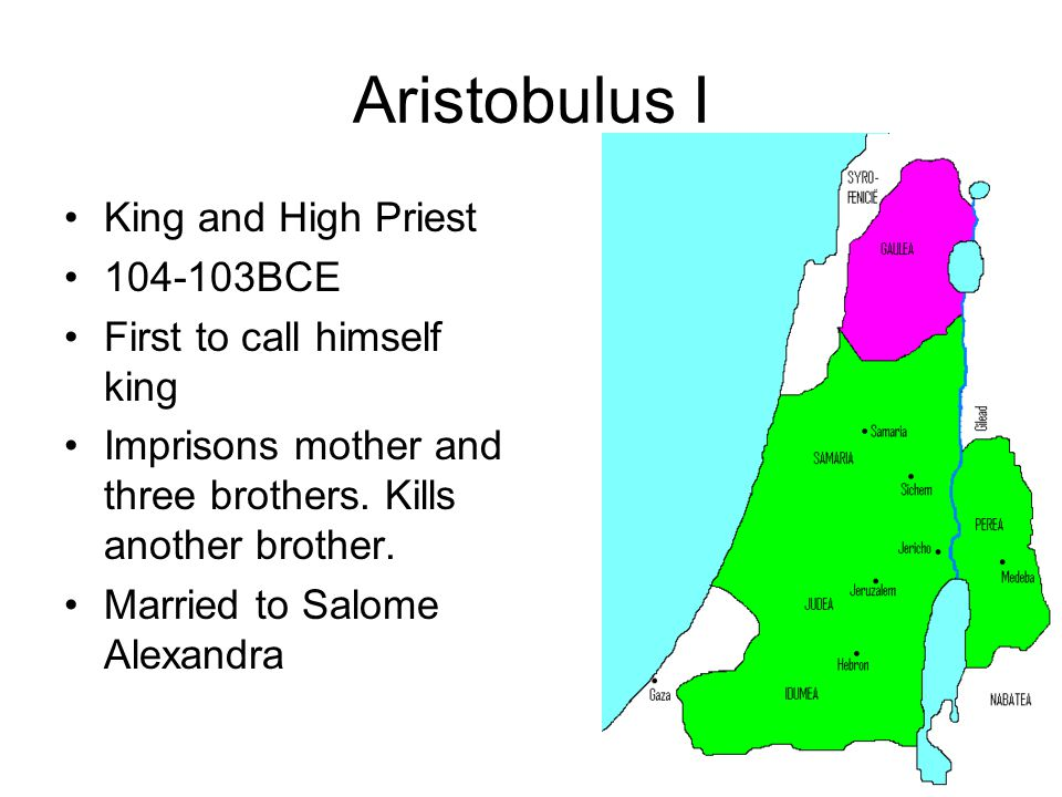 Aristobulus I King and High Priest 104-103BCE