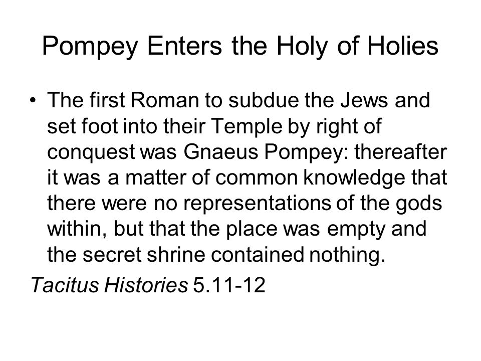 Pompey Enters the Holy of Holies