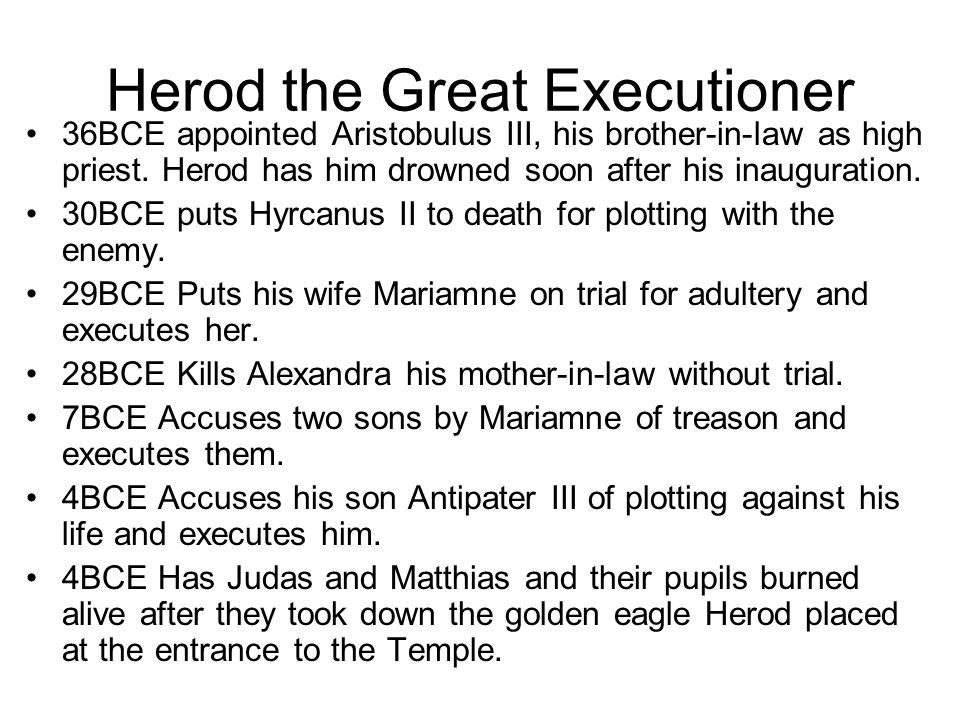 Herod the Great Executioner