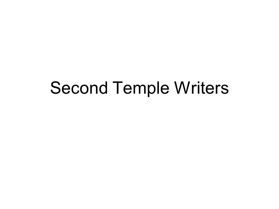 Second Temple Writers