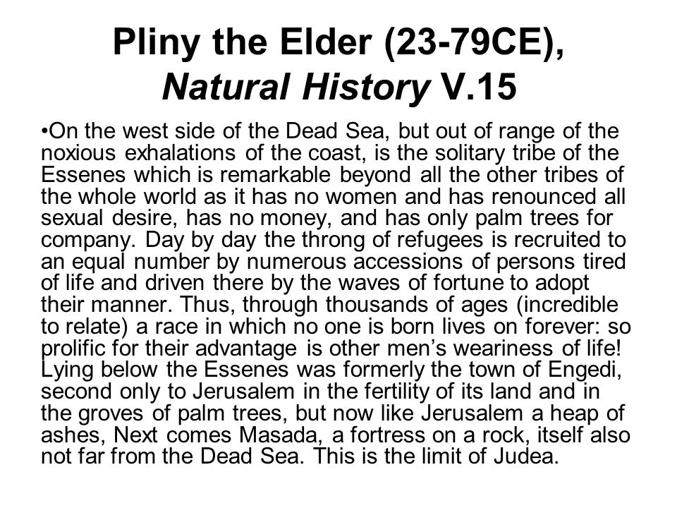 Pliny the Elder (23-79CE), Natural History V.15