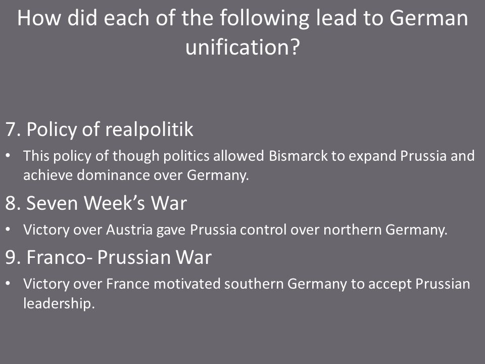 How did each of the following lead to German unification