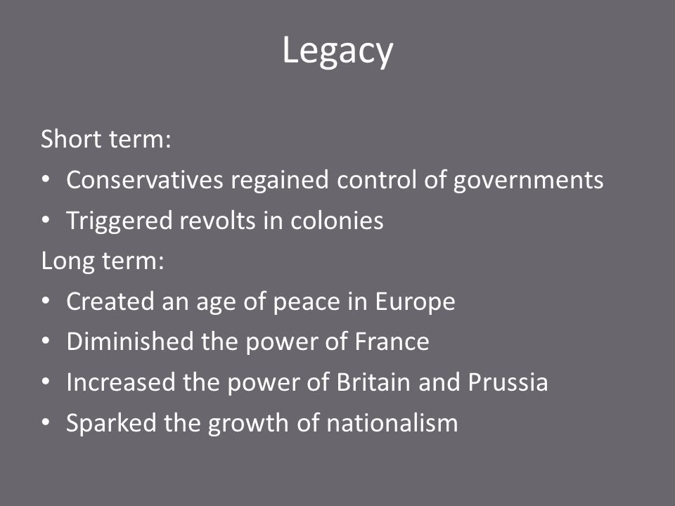 Legacy Short term: Conservatives regained control of governments