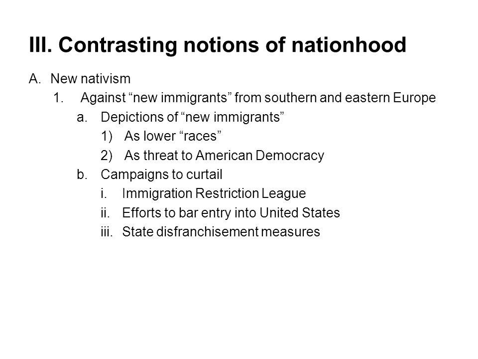 III. Contrasting notions of nationhood