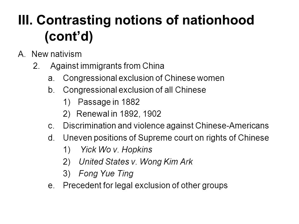 III. Contrasting notions of nationhood (cont'd)