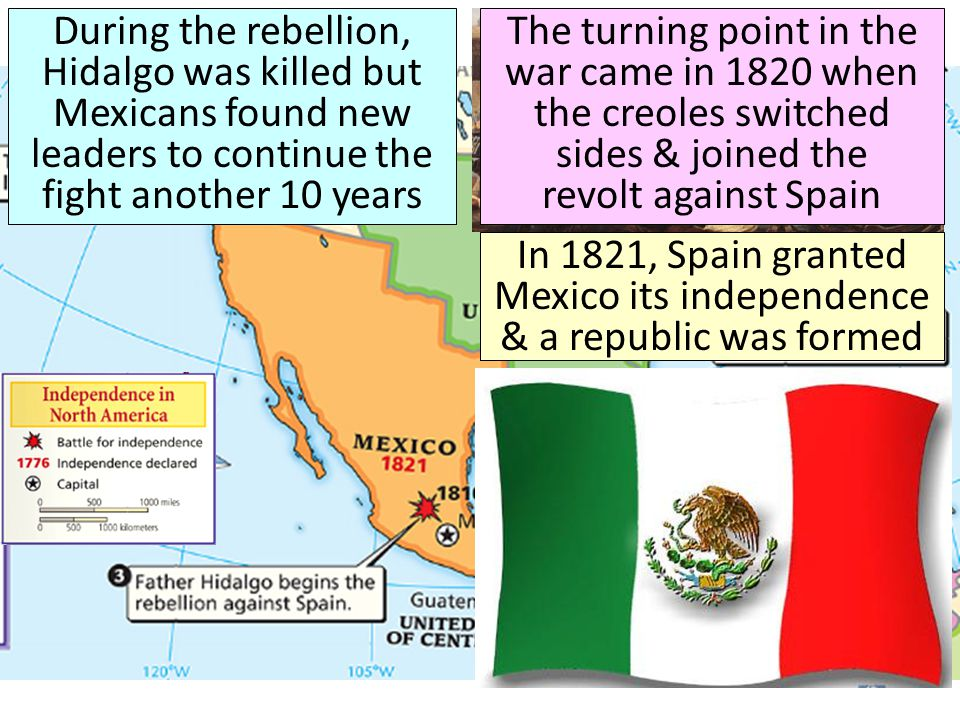 In 1821, Spain granted Mexico its independence & a republic was formed