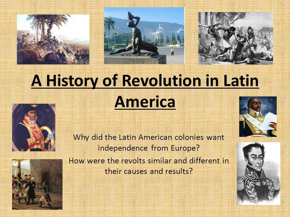 A History of Revolution in Latin America