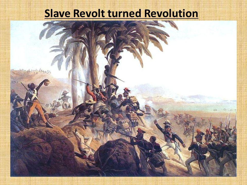 Slave Revolt turned Revolution