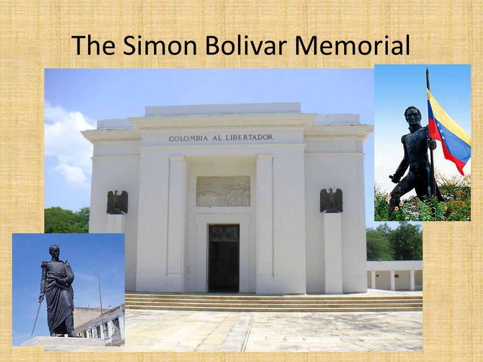 The Simon Bolivar Memorial